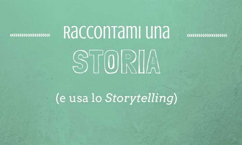 Fenomenologia dello Storytelling: gli elementi per una storia di successo [+ infografica]