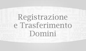 Registrazione e trasferimento dominio