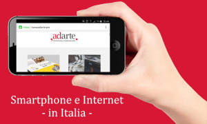 Internet e Smartphone in Italia Adarte