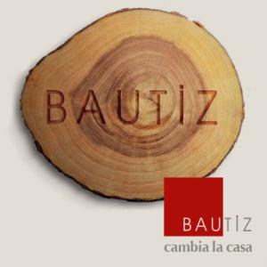 Bautiz - cambia la casa